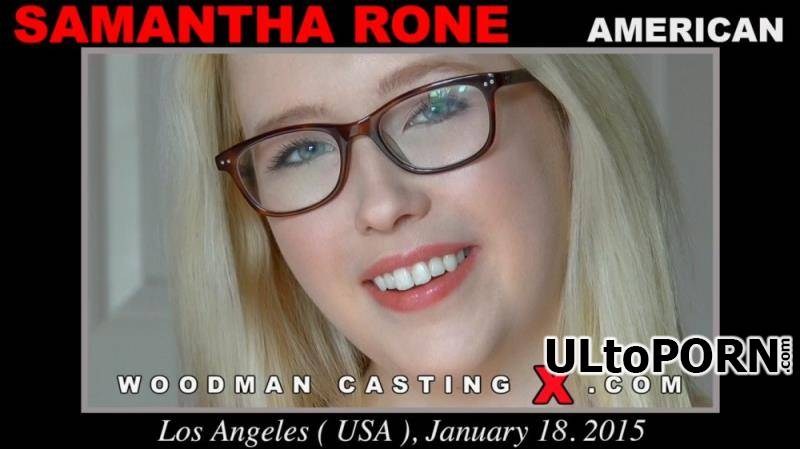 WoodmanCastingX.com, PierreWoodman.com: Samantha Rone - Casting *Updated* [1.71 GB / HD / 720p] (Pissing) + Online