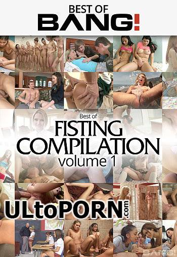 Bang.com: Best of Fisting Compilation 1 [1.46 GB / FullHD / 1080p] (Fisting)