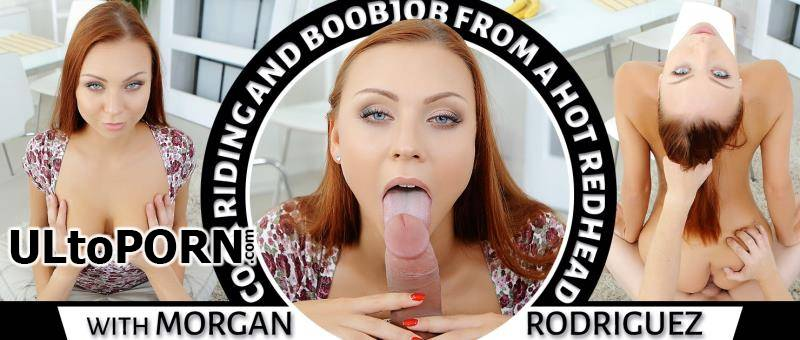 TmwVRnet.com: Morgan Rodriguez - Cock Riding and Boobjob From a Hot Redhead [5.16 GB / 2K UHD / 1920p] (VR)
