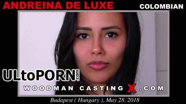 WoodmanCastingX.com: Andreina De Luxe - Casting X 190 * Updated * [1.27 GB / SD / 540p] (Threesome)