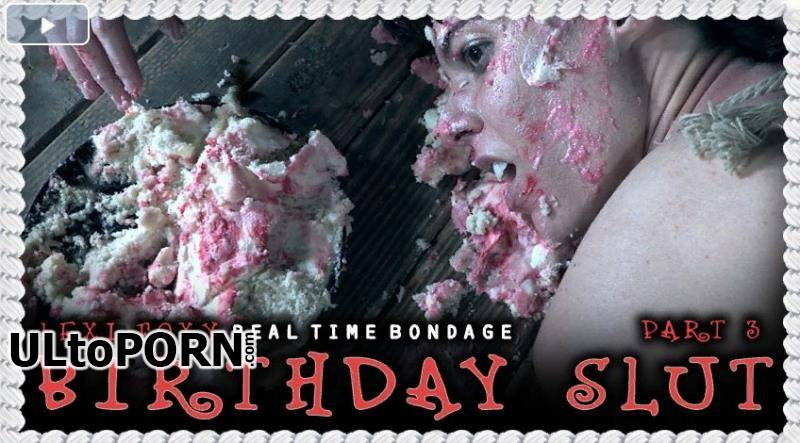 RealTimeBondage.com: Vera King - Birthday Slut Part 3 [2.28 GB / HD / 720p] (Humiliation)