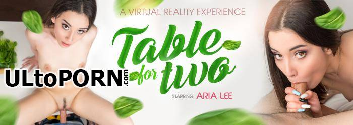VRbangers.com: ARIA LEE - Table For Two - 6K [10.3 GB / UltraHD 4K / 3072p] (Oculus)